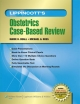 Lippincott''s Obstetrics Case-based Review