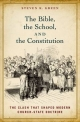 The Bible, the School, and the Constitution