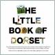 Little Book of Dorset - E.C. Mansfield