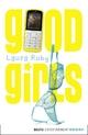 Good Girls - Laura Ruby