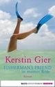 Fisherman's Friend in meiner Koje: Roman Kerstin Gier Author