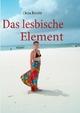 Das lesbische Element - Chira Brecht