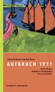 Aufbruch 1911 - Gerhard M. Schneidereit; Bernd Fäthke