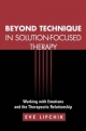 Beyond Technique in Solution-Focused Therapy