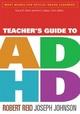 Teacher''s Guide to ADHD