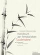 Handbuch der fernöstlichen Tuschmalerei - Katharina Shepherd-Kobel