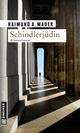 Schindlerjüdin - Raimund A. Mader