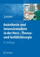 Anästhesie und Intensivmedizin in Herz-, Thorax- und Gefäßchirurgie
