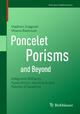 Poncelet Porisms and Beyond - Vladimir Dragović; Milena Radnovi&#