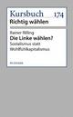 Die Linke wählen? - Rainer Rilling