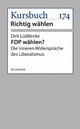 FDP wählen? - Dirk Lüddecke