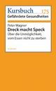 Dreck macht Speck - Peter Wagner