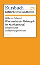 Was macht ein Philosoph im Krankenhaus? - Wilhelm Schmid