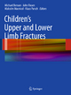 Children''s Upper and Lower Limb Fractures