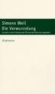 Die Verwurzelung - Simone Weil