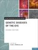 Genetic Diseases of the Eye
