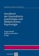 Handbuch der Gesundheitspsychologie und Medizinischen Psychologie - Jürgen Bengel;  Matthias Jerusalem