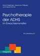 Psychotherapie der ADHS im Erwachsenenalter - Bernd Hesslinger;  Alexandra Philipsen;  Harald Richter