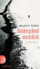 Vorübergehend unsterblich - Mario Wirz
