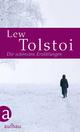 Die schönsten Erzählungen - Lew Tolstoi