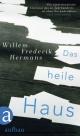 Das heile Haus - Willem Frederik Hermans