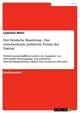 Der Deutsche Bundestag - Das entscheidende politische Forum der Nation? - Ljubomir Milev