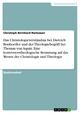 Das Christologieverständnis bei Dietrich Bonhoeffer und der Theologiebegriff bei Thomas von Aquin. Eine kontroverstheologische Besinnung auf das Wesen der Christologie und Theologie - Christoph Bernhard Ramsauer