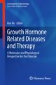 Growth Hormone Related Diseases and Therapy