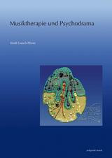 Musiktherapie und Psychodrama - Heidi Fausch-Pfister