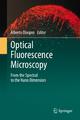 Optical Fluorescence Microscopy - Alberto Diaspro