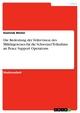 Die Bedeutung der Teilrevision des Militärgesetzes für die Schweizer Teilnahme an Peace Support Operations - Dominik Winter