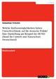 Welche Einflussmöglichkeiten haben Umweltverbände auf die deutsche Politik? Eine Darstellung am Beispiel des BUND (Bund für Umwelt und Naturschutz Deutschland) - Sebastian Fritsche
