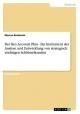 Der Key Account Plan. Ein Instrument der Analyse und Entwicklung von strategisch wichtigen Schlüsselkunden - Marcus Bonizzato