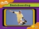 Oxford Reading Tree: Level 6: Fireflies: Skateboarding
