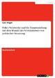 Policy-Netzwerke und ihr Zusammenhang mit dem Wandel des Verständnisses von politischer Steuerung - Lars Vogel