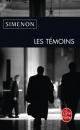 Les temoins - Georges Simenon