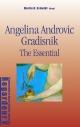 Angelina Androvic Gradisnik - Nikola Kusovac; Martin H. Schmidt; Tijana Stojiljkovic; Gojko Djogo