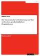 Die ökonomische Globalisierung und ihre weltweiten gesellschaftlichen Degradationen - Marko Ferst