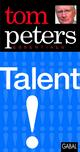 Talent - Tom Peters