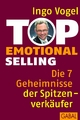 Top Emotional Selling - Ingo Vogel