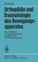 Orthopädie und Traumatologie des Bewegungsapparats