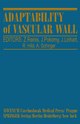 Adaptability of Vascular Wall