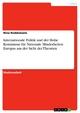 Internationale Politik und der Hohe Kommissar für Nationale Minderheiten Europas aus der Sicht der Theorien - Nina Reddemann