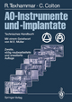 AO-Instrumente und -Implantate - Rigmor Texhammar; Christopher Colton