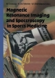 Magnetic Resonance Imaging and Spectroscopy in Sports Medicine