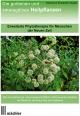 Die Goldenen und Smaragdinen Heilpflanzen - Marianne Elisabeth Ziegler