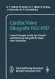 Cardiac Valve Allografts 1962-1987