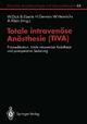 Totale intravenöse Anästhesie (TIVA)
