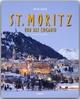 Reise durch St. Moritz und das Engadin - Georg Fromm; Max Galli