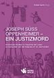 Joseph Süss Oppenheimer - Ein Justizmord - Volker Gallè; Hellmut G Haasis; Ursula Reuter